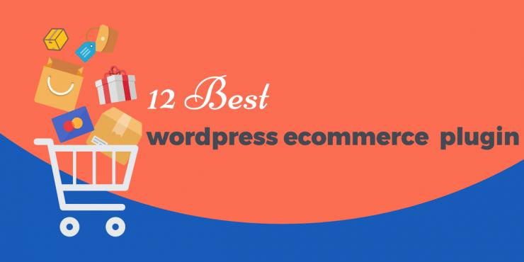 best wordpress ecommerce plugin